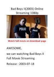 Bad Boys Ii Bad Boys Ii 2003 Hollywood Action Comedy Movies List
