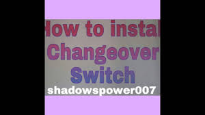 how to install changeover switch youtube