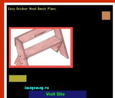 Easy Outdoor Wood Bench Plans by Wood Bench Plans Indoor 071810 The Best Image Search Imagemag