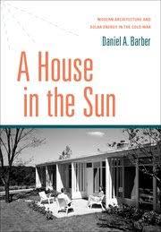a house in the sun daniel a barber oxford press