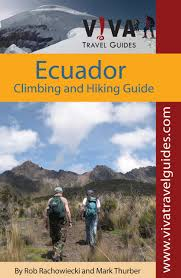 travel guides books ecuador climbing and hiking guide viva travel guides rob