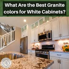 popular colors for kitchens with white cabinets what are the best granite colors for white cabinets