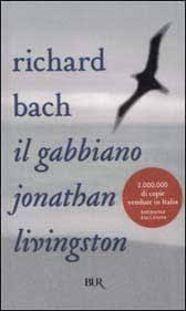 il gabbiano jonathan livingston il gabbiano jonathan livingston scritto da richard bach