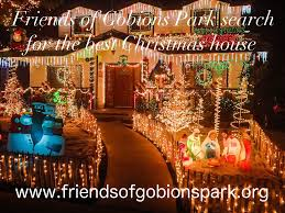 search for best christmas decorated house u2013 friends of gobions park