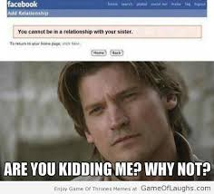 Relationship Memes Facebook - facebook doesnt accept jaime s relationship status game of thrones