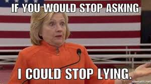 Shocking Meme - how to stop hillary from lying stop asking questions rebrn com