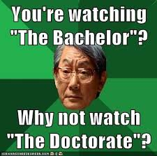 The Bachelor Meme - you need to be more ambitious memebase funny memes