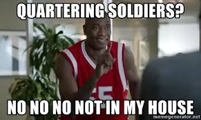 House Meme Generator - quartering soldiers no no no not in my house dikembe mutombo not