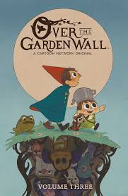 garden wall over the garden wall vol 3 book by jim campbell kiernan