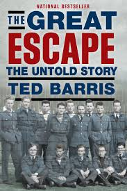 the great escape the untold story ted barris 9781459728448