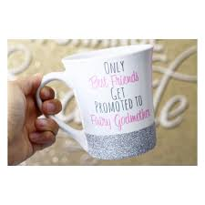 godmother mugs only best friends get promoted to fairy godmother glitter mug