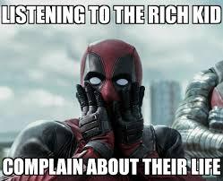 Deadpool Funny Memes - the best deadpool funny rich kid memes memedroid