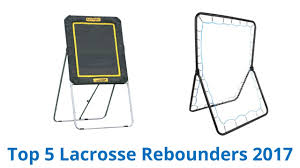 5 best lacrosse rebounders 2017 youtube