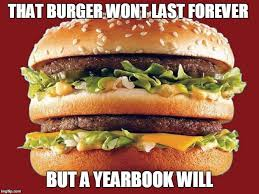 Big Mac Meme - 27 best yearbook memes images on pinterest yearbook memes