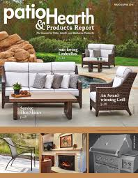 Hearth And Patio Nashville Patio U0026 Hearth Products Report March April 2016 By Peninsula Media
