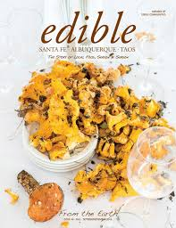fall 2016 from the earth by edible santa fe issuu