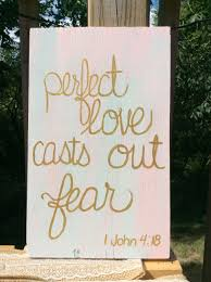 perfect love casts our fear religious home decor spiritual home