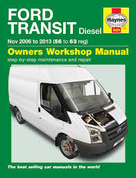 ford transit diesel 06 13 haynes repair manual haynes publishing