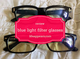 blue light glasses review how blue light filter glasses changed everything life appears