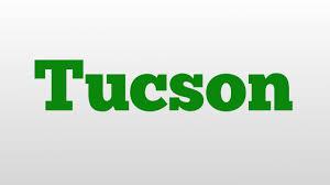 hyundai tucson pronunciation tucson meaning and pronunciation