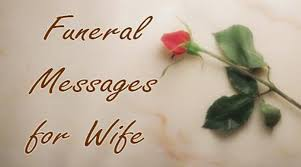 Sympathy Flowers Message - funeral messages for wife funeral flower message for wife