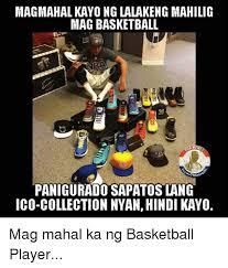 Sapatos Pa Meme - magmahal kayong lalakeng mahilig mag basketball 30 panigurado