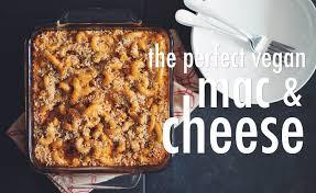 the perfect vegan mac u0026 cheese for food youtube