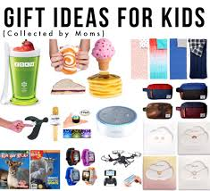 gift ideas for kids collected by moms