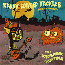kandy coated kackles music for halloween volume 1 ectoplasmic