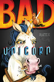 bad unicorn book by platte f clark official publisher page