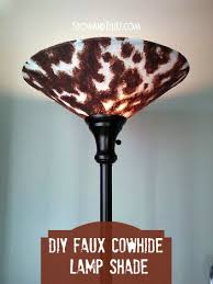 Faux Cowhide How To Make A Faux Cowhide Lamp Shade