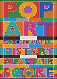 Pop Art Rugs Pop Art A Brief History Sooke Alastair 9780241973059 Amazon