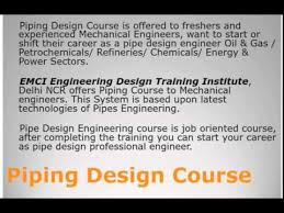 piping design engineer job description piping design course in delhi ncr youtube