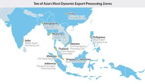Indonesia World Map by Ten Of Asia U0027s Most Dynamic Export Processing Zones That You U0027ve