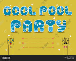 Invitation Card For Pool Party Pool Party Invitation Images Illustrations Vectors Pool Party
