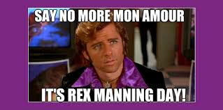 Manning Meme - how to celebrate rex manning day
