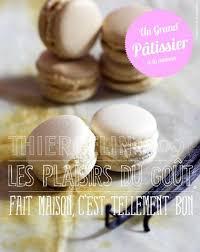 cours cuisine grand chef cours de macarons cuisine astuce de chef thiercelin la