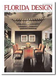 Interior Design Magazines Florida Design Magazine Interior Design Furniture Lighting