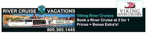 viking river cruises book a 2017 river cruise at 2 for 1 prices