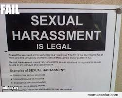 Sexual Harrassment Meme - sexual harassment is legal by ben meme center