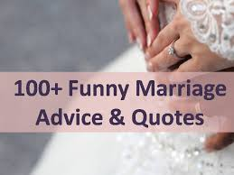 wedding wishes humor marriage advice quotes
