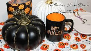 halloween home decor haul part 2 tkmaxx coles u0026 kmart youtube