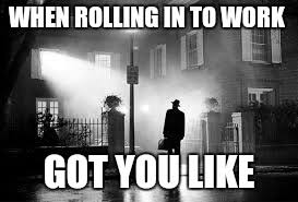 Exorcism Meme - the exorcist imgflip