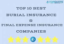 Expense Insurance Companies by 2017 Top 10 Best Burial Insurance Expense Insurance Companies