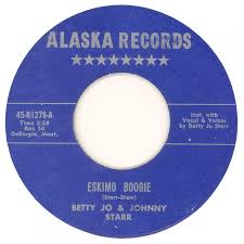 Alaska Records Search 45cat Betty Jo And Johnny Eskimo Boogie Song Of