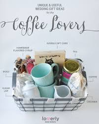 house warming wedding gift idea give this wedding gift ideas perfect for coffee lovers lovers