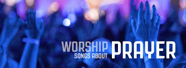 15 worship songs about prayer hymns and contemporary