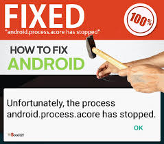 unfortunately the process android process media has stopped fix android process acore has stopped 6 methods to solve how