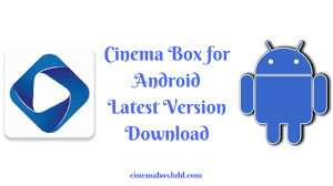 box for android cinema box android apk version 2 0 6 cinema box hd
