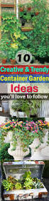 Mini Fairy Garden Ideas by 10 Creative And Trendy Container Garden Ideas You U0027ll Love To